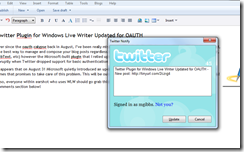 Twitter Notify, a great plugin for Windows Live Writer, is working with Twitter again thanks to updated version!